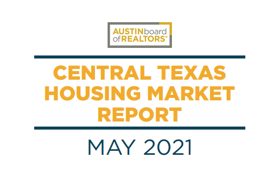 2021 May Central Texas House Marketing Report